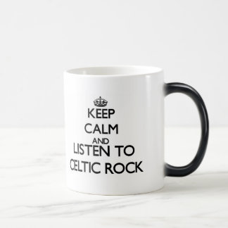Keep calm and listen to CELTIC ROCK Mugs