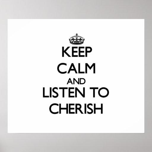 Keep Calm and listen to Cherish Print