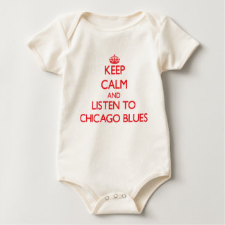 Keep calm and listen to CHICAGO BLUES Baby Bodysuit