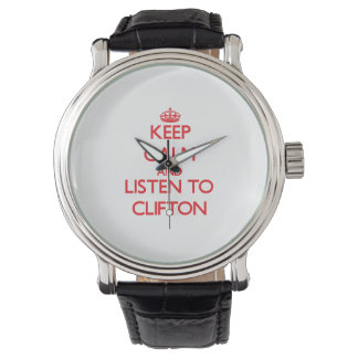 Keep Calm and Listen to Clifton Watch