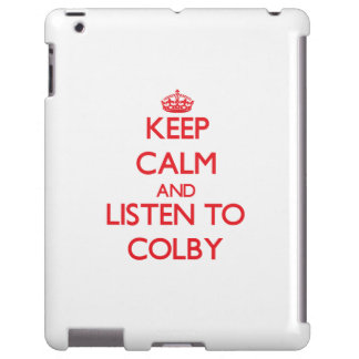 Keep Calm and Listen to Colby