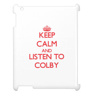 Keep Calm and Listen to Colby Cover For The iPad