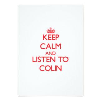 Keep Calm and Listen to Colin 13 Cm X 18 Cm Invitation Card