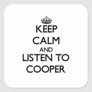 Keep Calm and Listen to Cooper Square Stickers