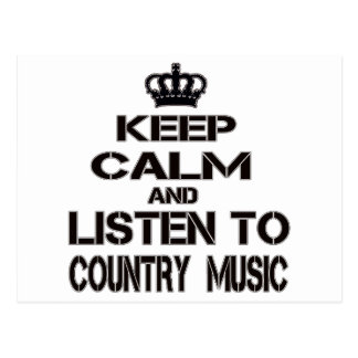 Keep Calm And Listen To Country Music Postcard