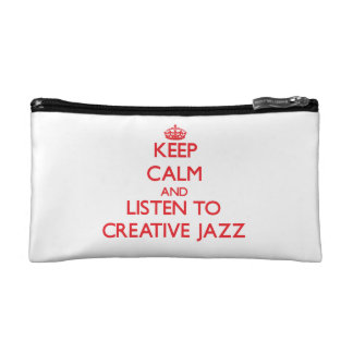 Keep calm and listen to CREATIVE JAZZ Cosmetic Bags