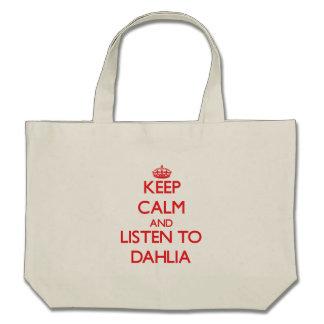 Keep Calm and listen to Dahlia Tote Bag