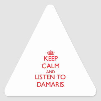 Keep Calm and listen to Damaris Triangle Sticker