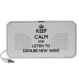Keep calm and listen to DANUBE NEW WAVE Mp3 Speaker