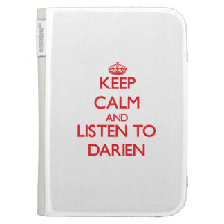 Keep Calm and Listen to Darien Kindle 3G Cover