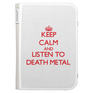Keep calm and listen to DEATH METAL Kindle Cover