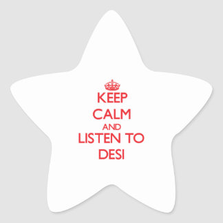 Keep calm and listen to DESI Stickers