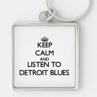 Keep calm and listen to DETROIT BLUES Key Chain