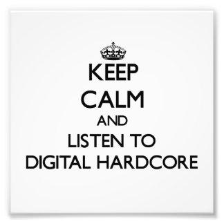 Keep calm and listen to DIGITAL HARDCORE Photo Print