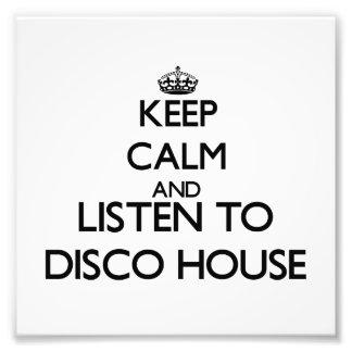 Keep calm and listen to DISCO HOUSE Photo Print