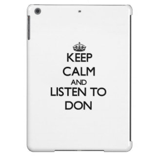Keep Calm and Listen to Don Cover For iPad Air