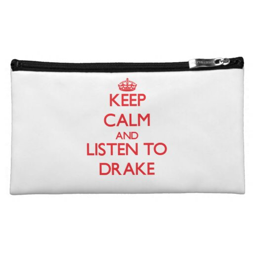 Keep calm and Listen to Drake Makeup Bags