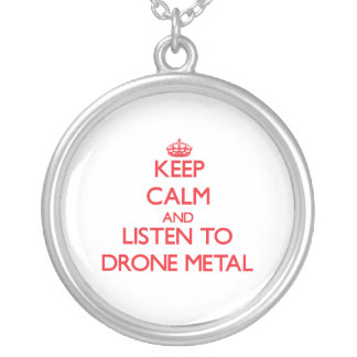 Keep calm and listen to DRONE METAL Jewelry