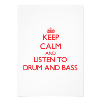 Keep calm and listen to DRUM AND BASS Custom Announcements