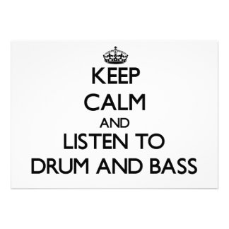 Keep calm and listen to DRUM AND BASS Invite