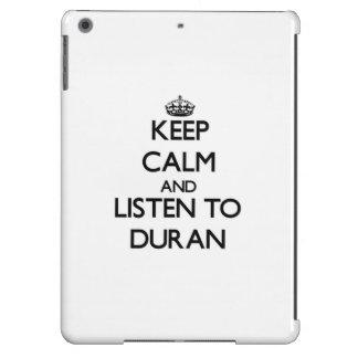 Keep calm and Listen to Duran Case For iPad Air