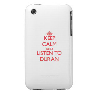 Keep calm and Listen to Duran iPhone 3 Cover