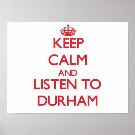 Keep calm and Listen to Durham Print