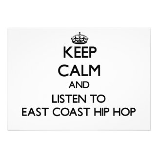Keep calm and listen to EAST COAST HIP HOP Card