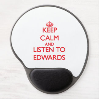 Keep calm and Listen to Edwards Gel Mouse Pads
