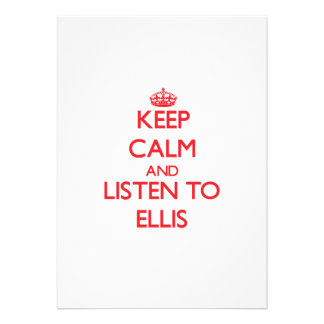 Keep Calm and Listen to Ellis Custom Invites