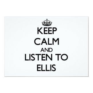 Keep Calm and Listen to Ellis Personalized Invites