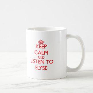 Keep Calm and listen to Elyse Basic White Mug