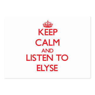 Keep Calm and listen to Elyse Pack Of Chubby Business Cards