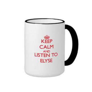 Keep Calm and listen to Elyse Ringer Mug