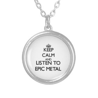 Keep calm and listen to EPIC METAL Custom Jewelry
