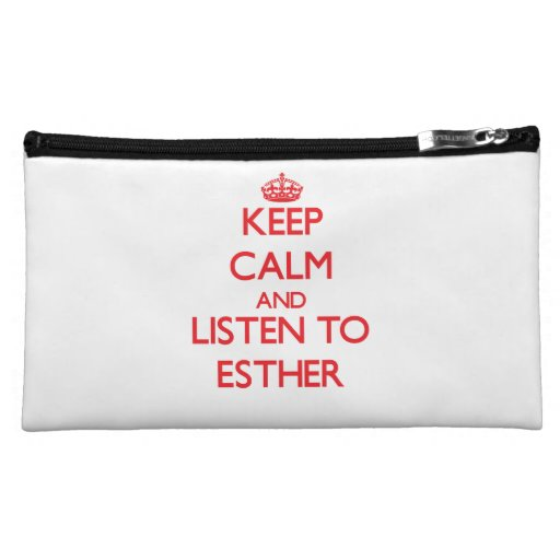 Keep Calm and listen to Esther Makeup Bags