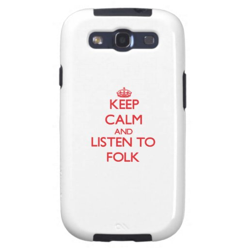 Keep calm and listen to FOLK Samsung Galaxy SIII Cases