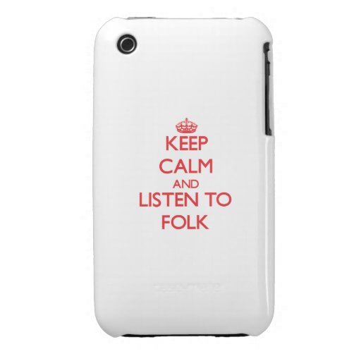 Keep calm and listen to FOLK Case-Mate iPhone 3 Cases