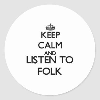 Keep calm and listen to FOLK Stickers