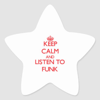 Keep calm and listen to FUNK Sticker