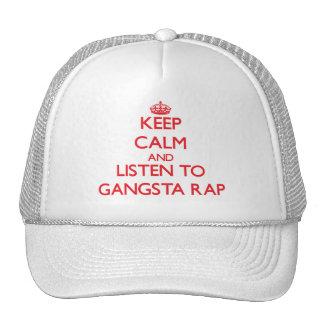 Keep calm and listen to GANGSTA RAP Trucker Hat