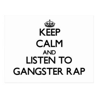 Keep calm and listen to GANGSTER RAP Postcard