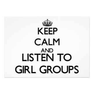 Keep calm and listen to GIRL GROUPS Personalized Invite