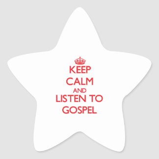 Keep calm and listen to GOSPEL Stickers