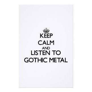 Keep calm and listen to GOTHIC METAL Custom Stationery