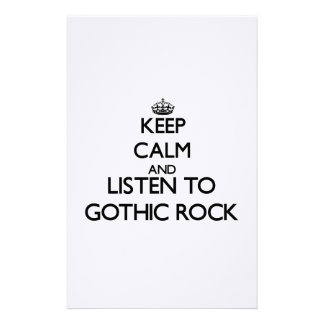 Keep calm and listen to GOTHIC ROCK Customized Stationery