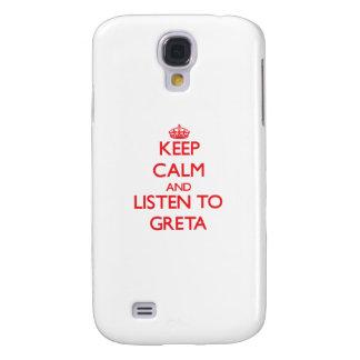 Keep Calm and listen to Greta Galaxy S4 Case