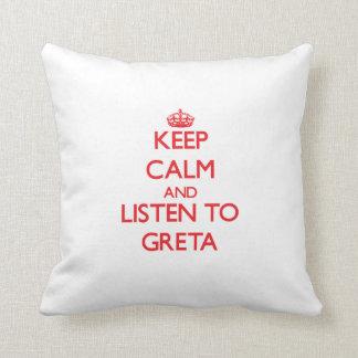 Keep Calm and listen to Greta Throw Pillow