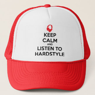 Keep Calm And Listen To Hardstyle Trucker Hat