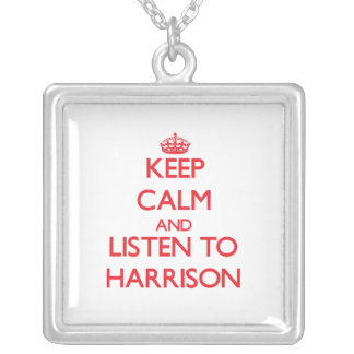 Keep Calm and Listen to Harrison Pendants
